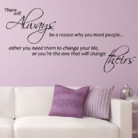 There Will Always be a Reason Why You Meet People ~ Wall sticker / decals